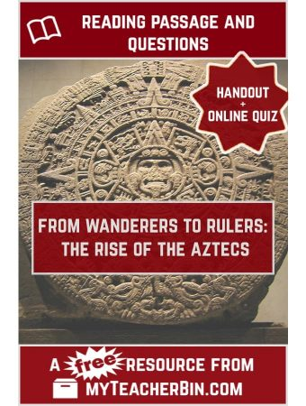 The Rise of the Aztecs – A FREE Handout and Online Quiz
