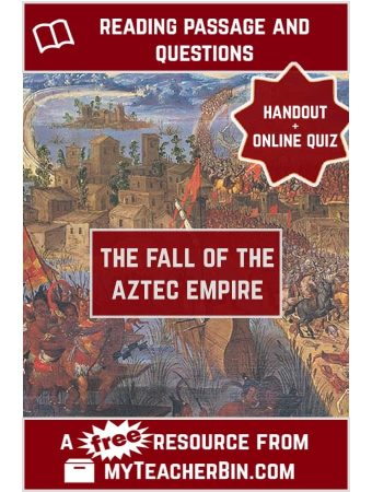 The End of the Aztec Empire: A FREE Reading Passage and Online Quiz