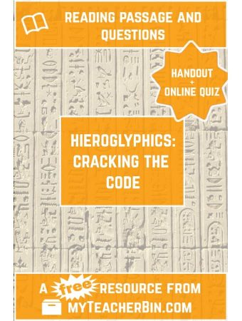 Hieroglyphics: Cracking the Code – A FREE Handout and Online Quiz