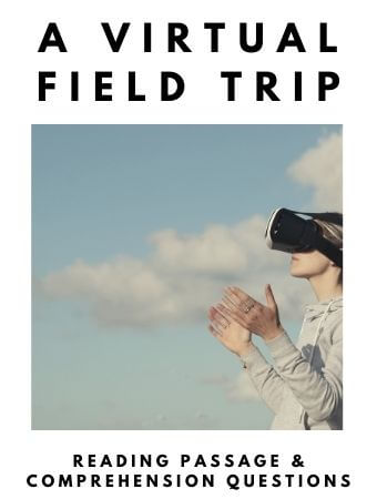 A Virtual Field Trip: FREE Reading Passage and Comprehension Questions