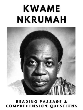 Kwame Nkrumah: FREE Reading Passage and Comprehension Questions
