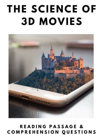 The Science of 3D Movies: FREE Reading Passage and Comprehension Questions