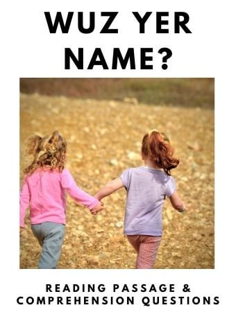 Wuz Yer Name: FREE Reading Passage and Comprehension Questions